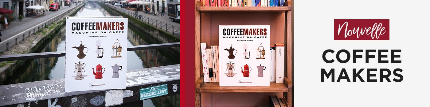Coffee Makers: l'encyclopédie des machines à café