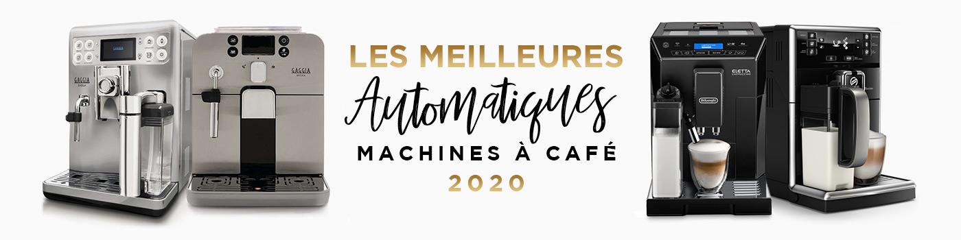 Les meilleures machines à café automatiques de 2020